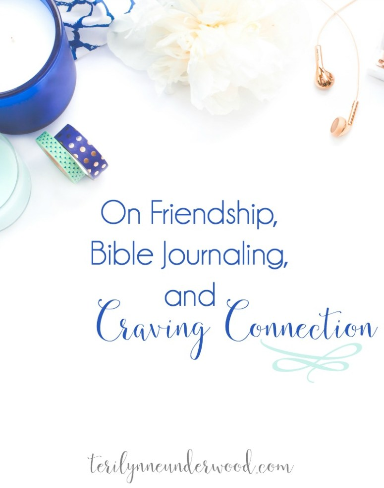 Exploring the ways friendship, Bible Journaling, and Craving Connection can intersect in our lives.