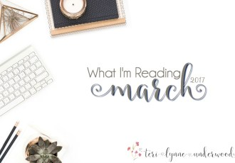 What I'm Reading {March 2017}