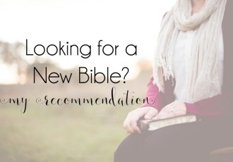 Looking for a New Bible? I Recommend the Christian Standard Bible (CSB)