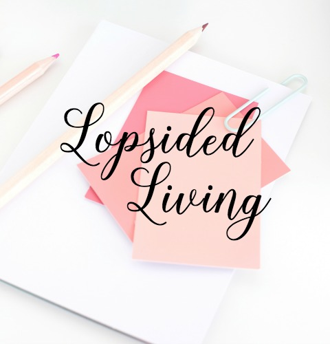 Learn more about LOPSIDED LIVING — the purposeful pursuit of an unbalanced life! Embracde the fullness and abundance God has for us, even with a full calendar and busy schedule.