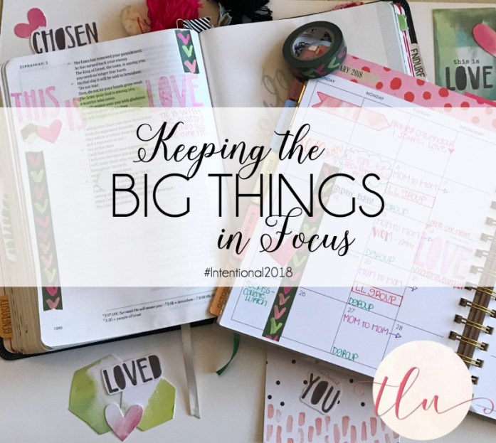 What are your BIG THINGS? How are you purposeful about living in those priorities? Simple way to use Illustrated Faith products to help keep the big things in focus! #intentional2018