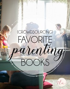Favorite parenting books crowdsourced by the #girlMOMS Facebook group