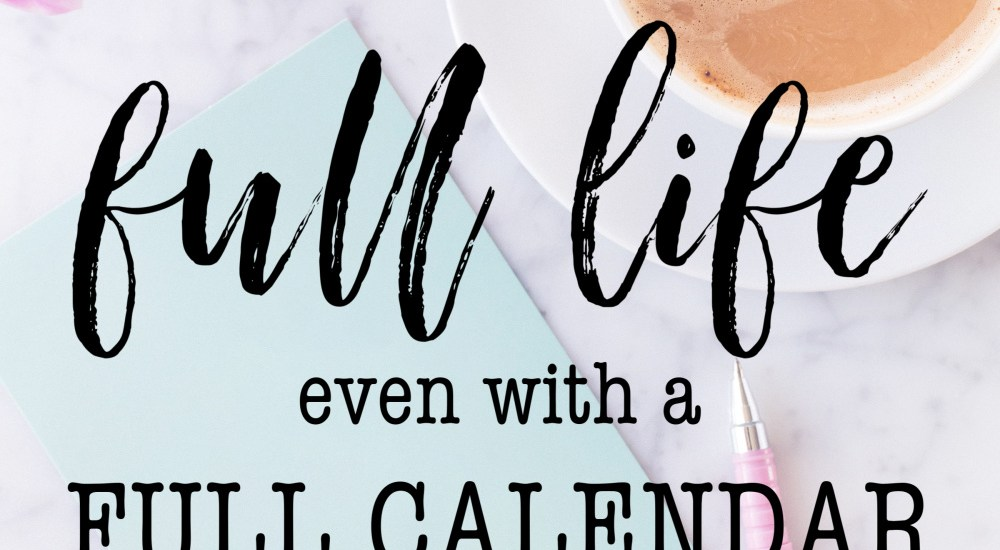 How can we live the full life Christ offers even when our calendars are busy and full? Here are 10 simple ideas for #lopsidedliving during the most chaotic and busy seasons of life.