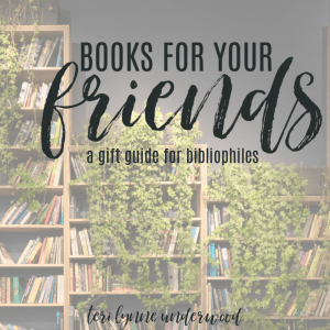Books for Your Friends {a gift guide for bibliophiles} If you love to gift books, this list is for you! Twenty-five book recommendations along with the friend who might find each one most encouraging and useful.