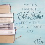 Looking for a biblically solid, inductive Bible study for yourself or a group? These are ten of my favorites from The Daily Grace Co., my most trusted and recommended source for biblically sound and beautifully presented Bible studies and Bible study tools.