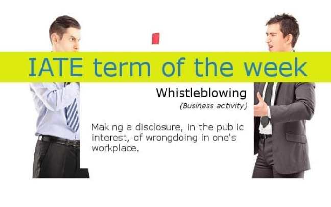 IATE term_of_the_week_whistleblowing