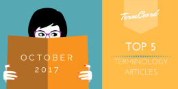 Top 5 Articles of the Month on Terminology – October 2017