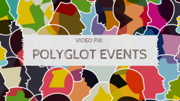 Video Fix: Polyglot Events