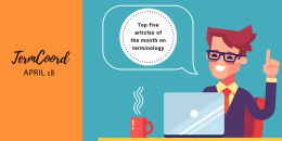 Top five articles of the month on terminology – April 2018