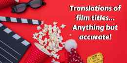 Translations of film titles… Anything but accurate!