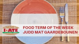 I·ATE Food Term of the Week: Judd mat Gaardebounen
