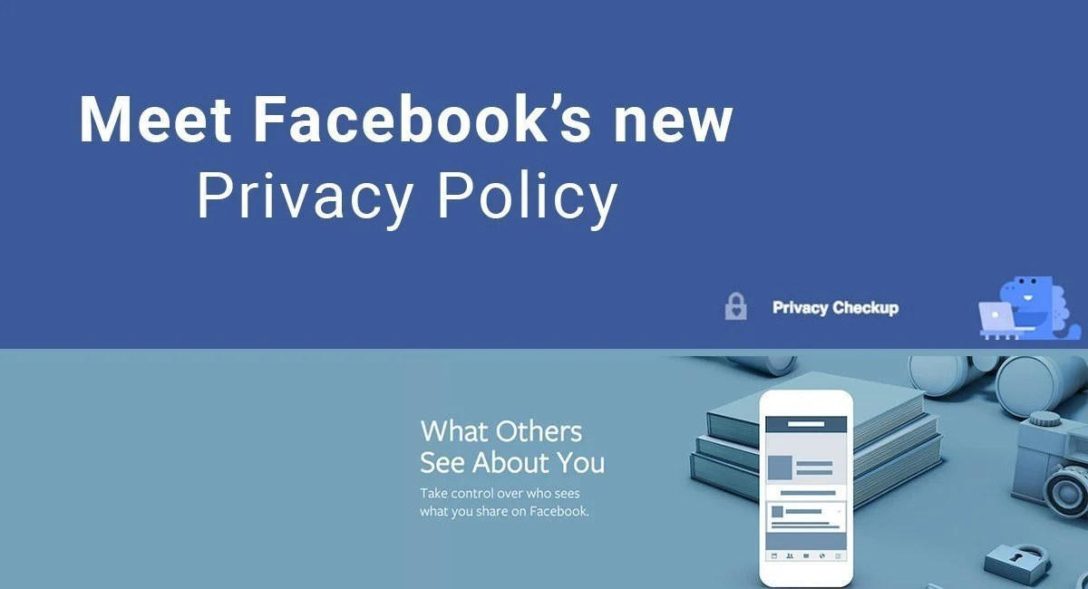 Meet Facebook S New Privacy Policy