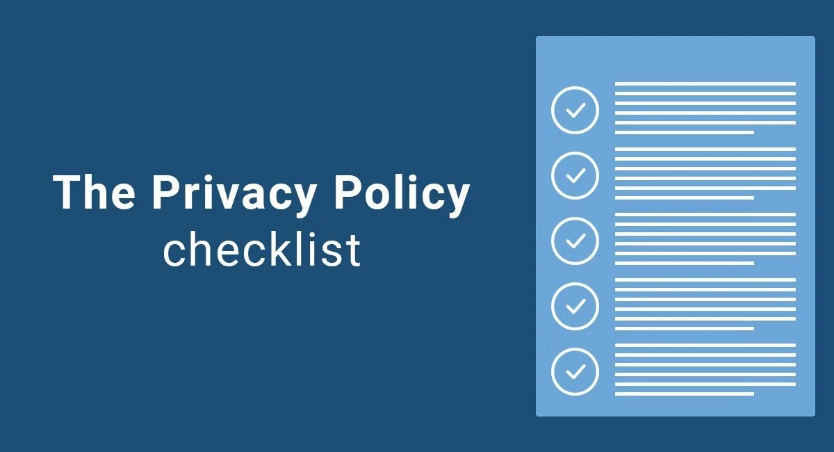 The Privacy Policy Checklist  TermsFeed