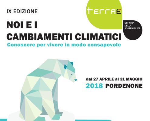 Terraè - edizione 2018 - Noi e i cambiamenti climatici