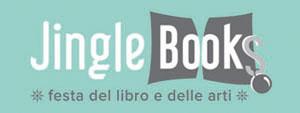 Jingle_Books festa del libro e delle arti
