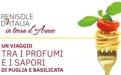 """Penisole d'Italia in Terra d'Arneo – """"Un viaggio tra i profumi e i sapori di Puglia e Basilicata"""""""