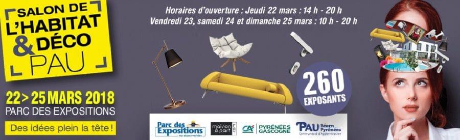 Salon de lHabitat et Dco de Pau du 22 au 25 mars 2018  Parc Expo