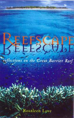 Reefscape, by Rosaleen Love