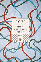 Rope, poems by Alison Hawthorne Deming