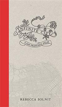 Rebecca Solnit's Infinite City