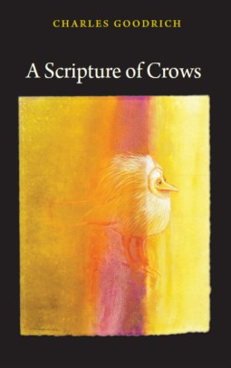 A Scripture of Crows, by Charles Goodrich