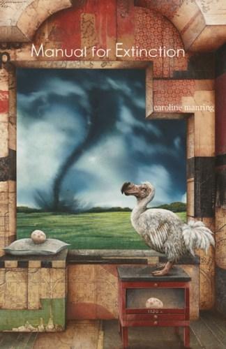 Manual for Extinction by Caroline Manring