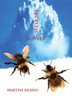 Reckless Lovely by Martha Silano