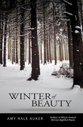 Winter of Beauty by Amy Hale Auker