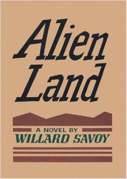 Alien Land, a Novel by Willard Savoy