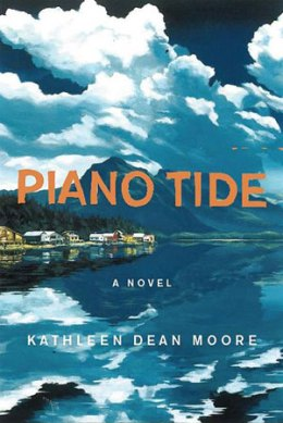Piano Tide, by Kathleen Dean Moore