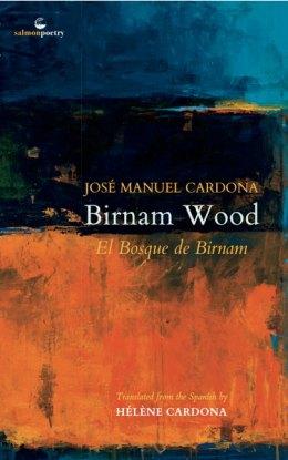 Birnam Wood / El Bosque de Birnam, by José ManuelCardona, translated by Hélène Cardona