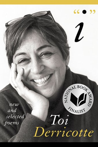 """I"" New and Selected Poems by Toi Derricotte"