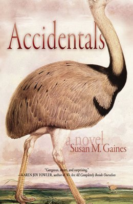 Accidentals, a Novel by Susan M. Gaines