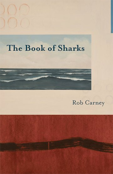 The Book of Sharks, by Rob Carney