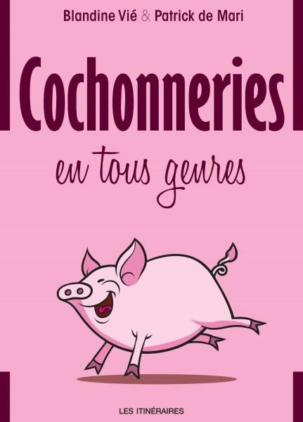 Cochonneries en tous genres livre Couverture TerroirEvasion.com