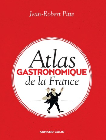 Livre Atlas gastronomique de la france Pitte