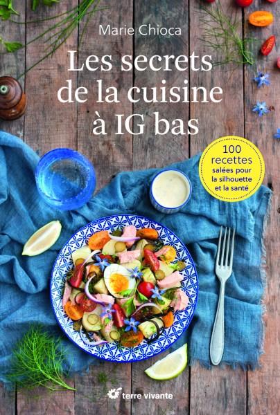 Livre Marie Chioca, Cuisiner IG bas
