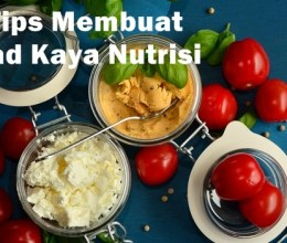 7 Tips Pintar Membuat Salad Kaya Nutrisi