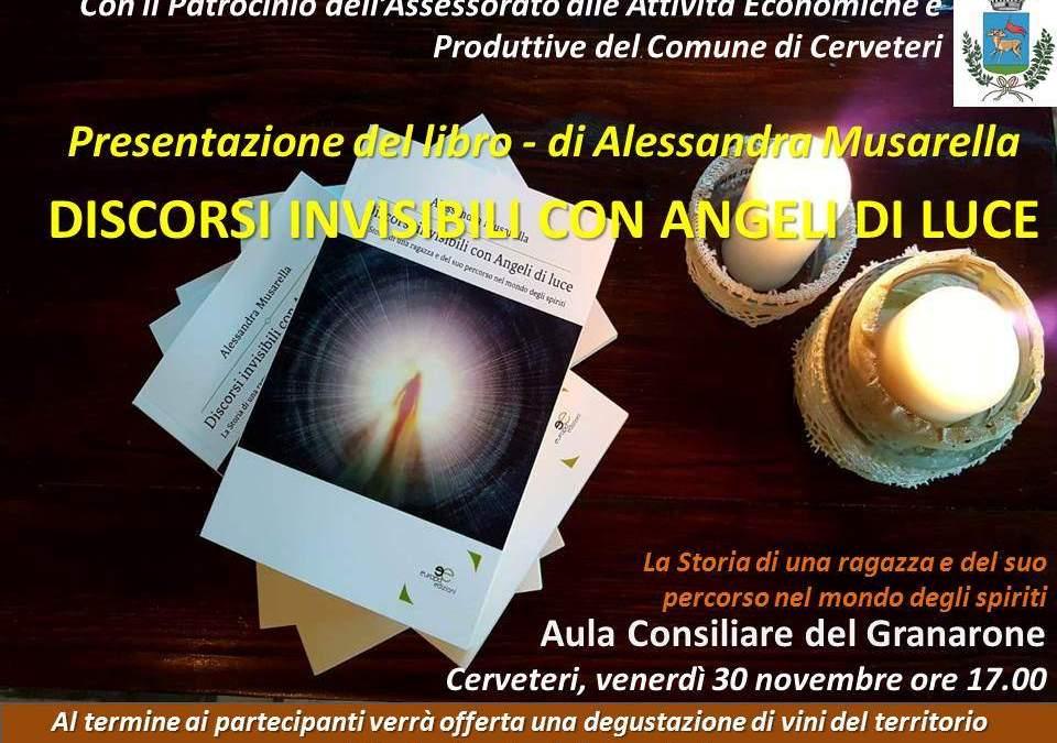 """Cerveteri, al Granarone presentazione di Discorsi invisibili con Angeli di Luce"""" della Musarella"""