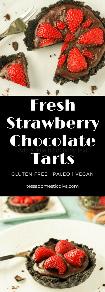 two stacked images of fresh strawberry chocolate tarts on white plates. Text overlay fresh strawberry chocolate tarts gluten free paleo vegan