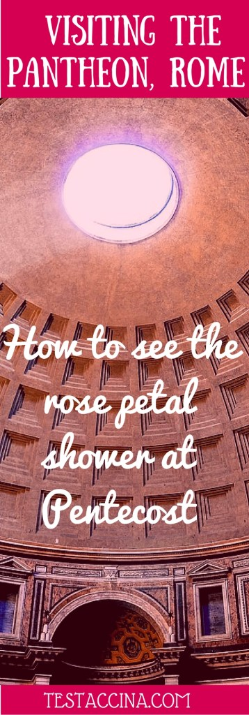 How to see the rose petal shower in the Pantheon, Rome, at Pentecost. La pioggia della rose at the Pantheon in Rome, Italy - or rose petals in the Pantheon.
