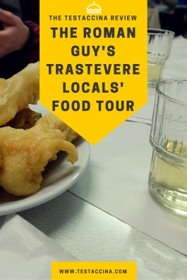 This review of the Roman Guy's Trastevere Locals Food Tour introduces this Rome food tour which involves a walking tour through Trastevere, Rome.