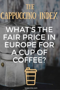 The Cappuccino Index: what's the fair price in Europe for a cup of coffee?
