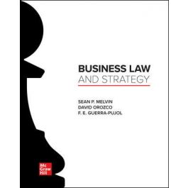 Test Bank for Business Law and Strategy 1st Edition By Melvin