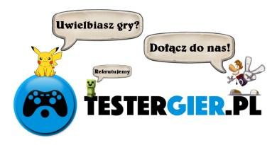 Dołącz do zespołu TesterGier.pl – rekrutujemy