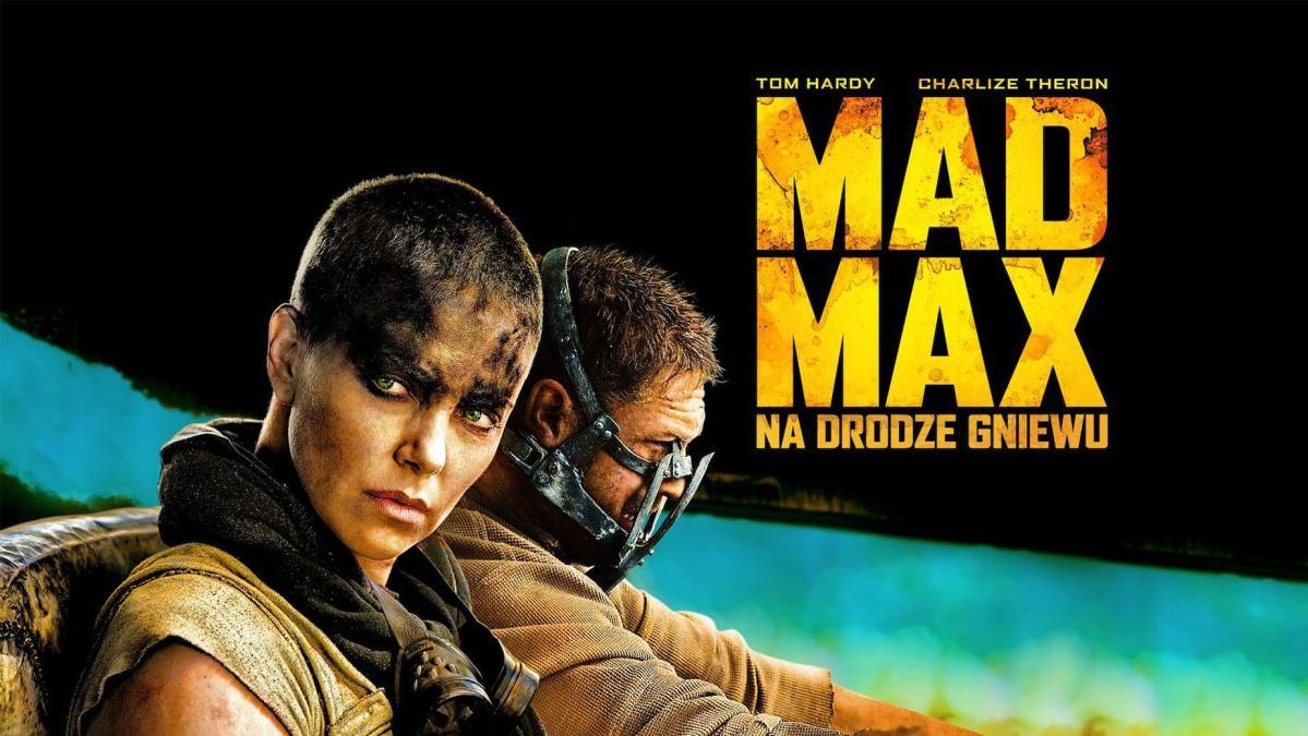 Mad Max: Na Drodze Gniewu – recenzja filmu