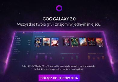 GOG Galaxy zbierze wszystkie gry w jedno miejsce!