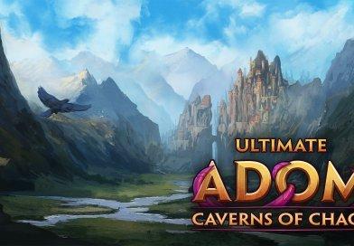 Ultimate ADOM: Caverns of Chaos – nadchodzi rougelike dla każdego?