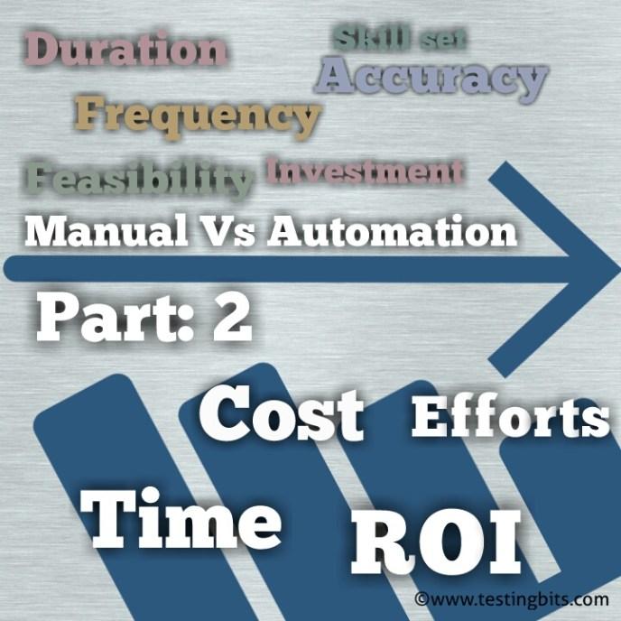 Automation Vs Manual Part 2