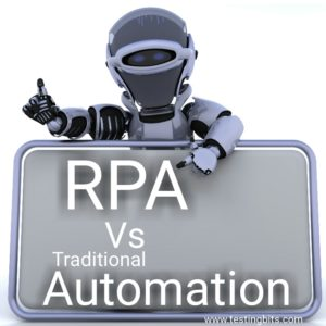 RPA Vs Traditional Automation